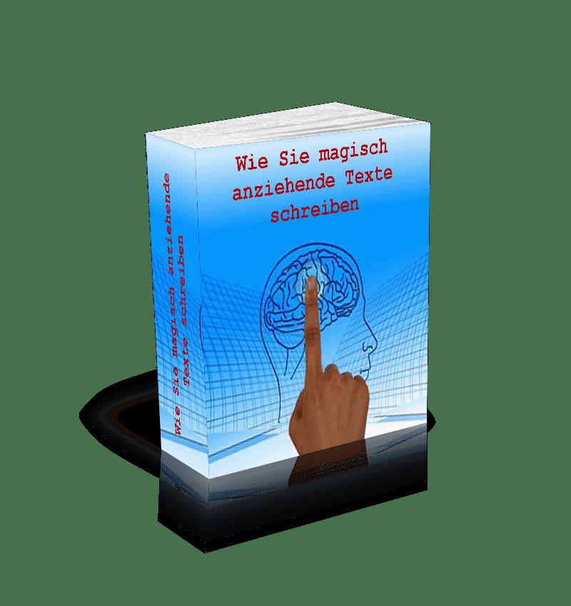 Wie Sie magisch anziehende Texte schreiben
